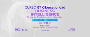 CURSO GT CIBERSEGURIDAD - BUSINESS INTELLIGENCE
